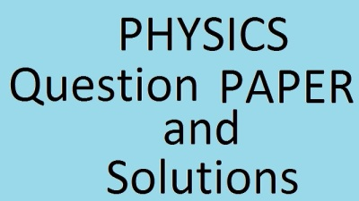 PHYSICS QUESTION PAPER and SOLUTION'S ISC BOARD 2016